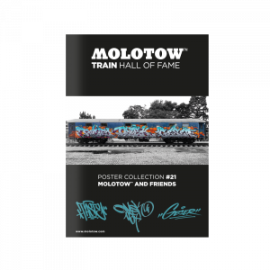 """MOLOTOW™ TRAIN HALL OF FAME Poster Collection #21 """"MOLOTOW™ AND FRIENDS"""""""